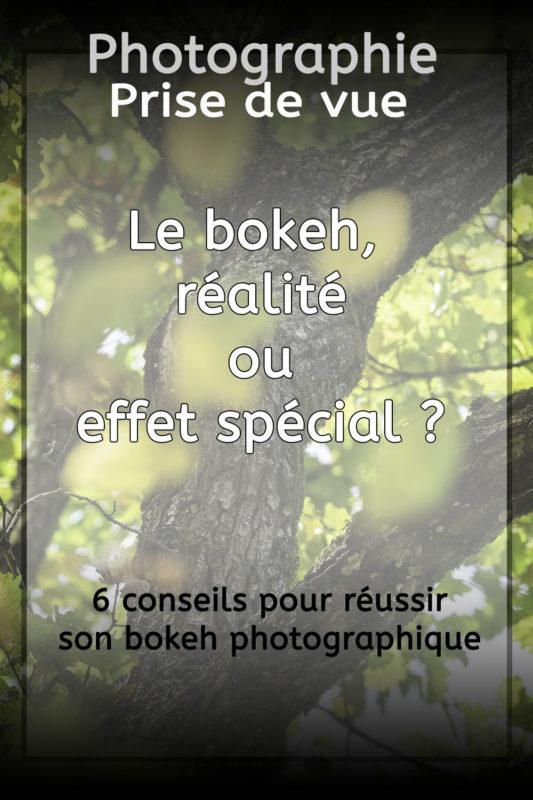 le bokeh en photographie, conseil de prise de vue