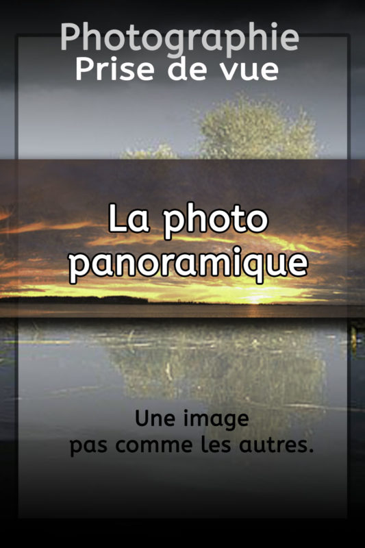 La photo panoramique